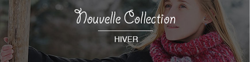 Collection Automne - Hiver